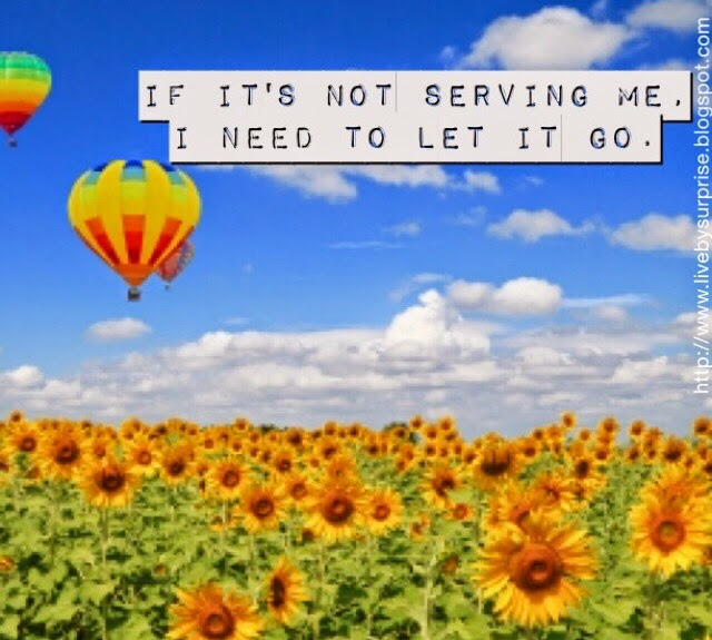 If it's not serving me, I need to let it go. #livebysurprise #quotes
